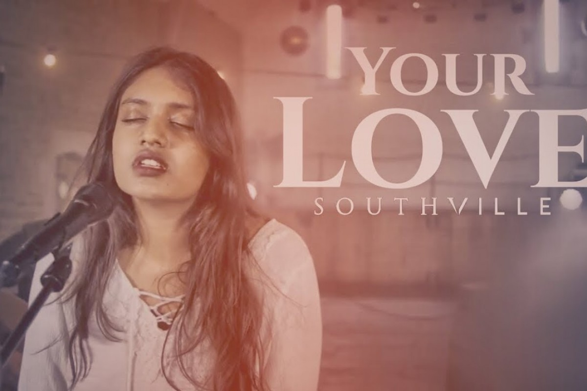 Your Love by SOUTHVILLE
